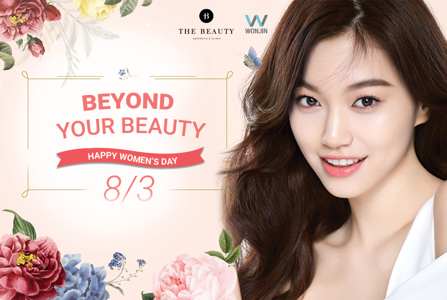 BEYOND YOUR BEAUTY – Happy Women's Day 8/3